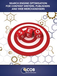 Search Engine Optimisations for Web Content Writers, Publishers and Merchandisers