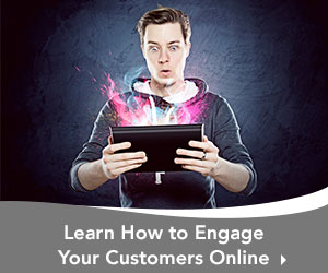 Learn How to Engage Your Customers Online