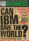 Start Your Business Magazine Cover - Can IBM Save the World?